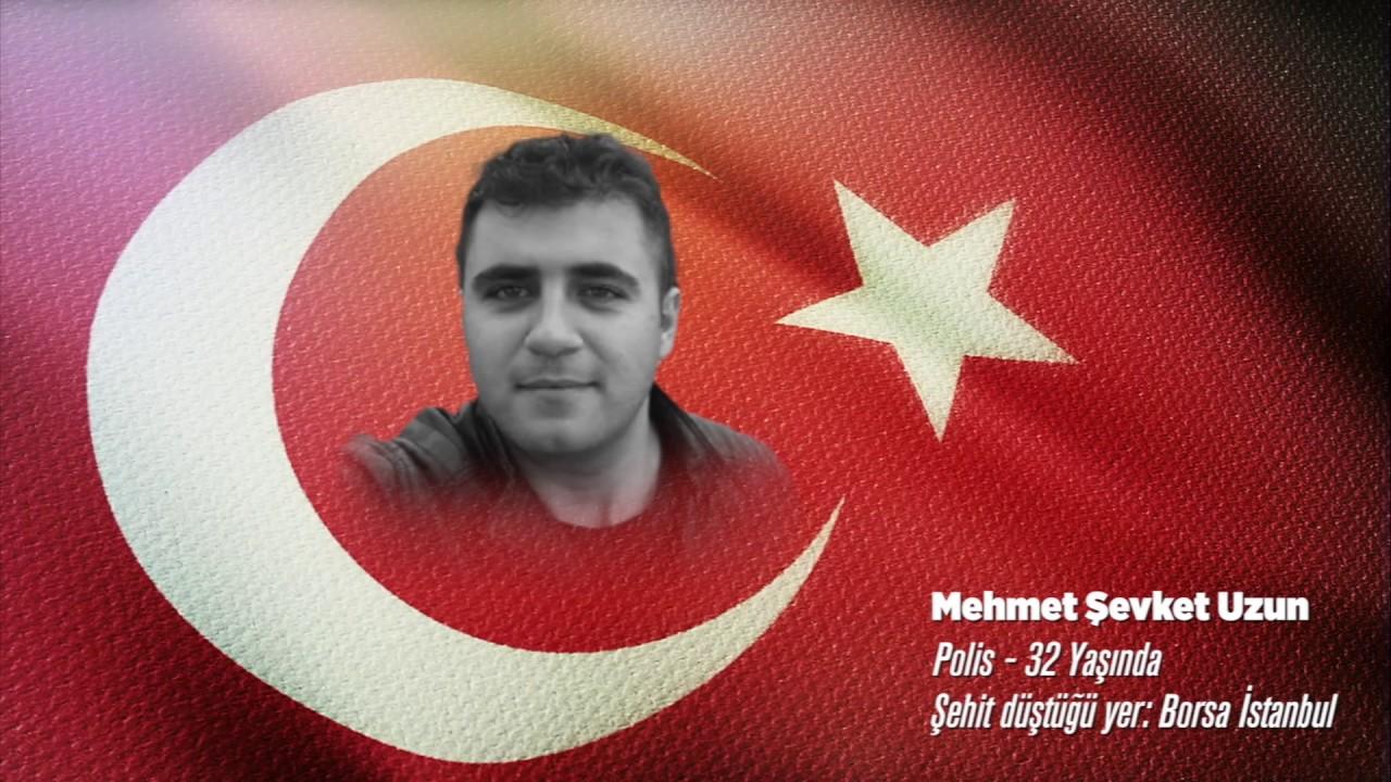 15 Temmuz Şehidi Mehmet Şevket Uzun