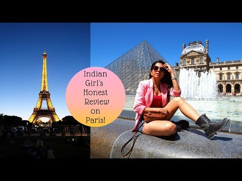 One Day In Paris - Indian Girls Honest Review On Paris (Europe Part 1)