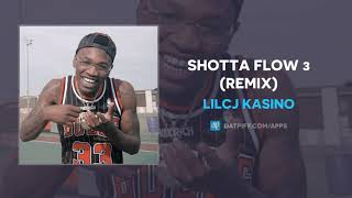 LilCj Kasino - Shotta Flow 3 (Remix) (AUDIO)
