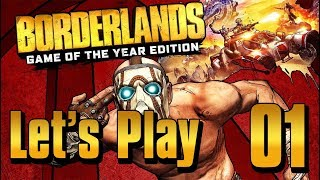 Borderlands GOTY - Let's Play Part 1: Fyrestone