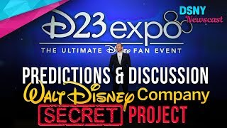 Discussing The Walt Disney Company's SECRET PROJECT for D23 Expo 2019 - Disney News - 8/15/19