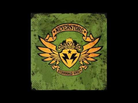 Neverstore - Sevenhundred Sundays (2007) [FULL ALBUM]