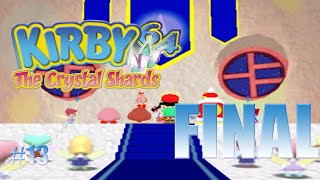 Los héroes de Ripple StarKirby 64 The Crystal Shards #13 FINAL