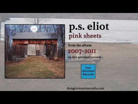 p.s. eliot - pink sheets (official audio)