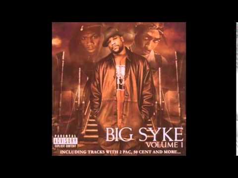 Big Syke - Dontcha - Volume 1