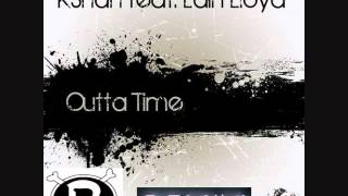 KShah feat. Lain Lloyd - Outta Time (Bentley Foy remix)