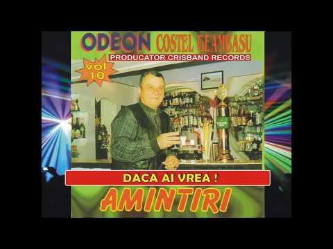 Costel Geambasu si Odeon Vol. 10 Daca ai vrea