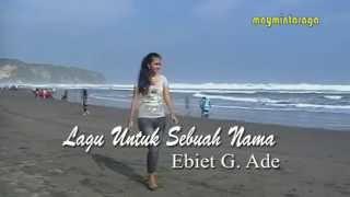 Gambar cover LAGU UNTUK SEBUAH NAMA Ebiet G Ade