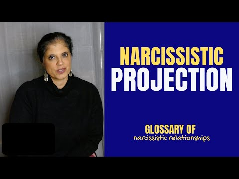 """What is """"projection""""? (Glossary of Narcissistic Relationships)"""