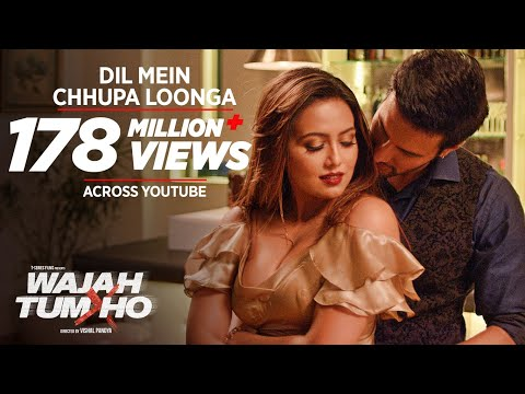 Dil Mein Chhupa Loonga Video Song - Wajah Tum Ho