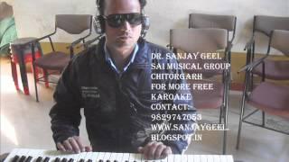 saawan ka mahina pawan kare shor mukesh- karaoke by sanjay geel