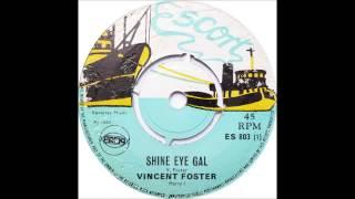 Play Shine Eye Gal