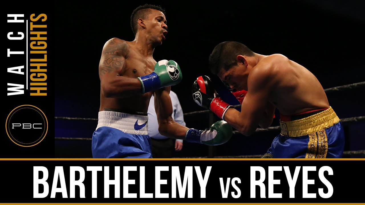 Barthelemy vs Reyes HIGHLIGHTS: May 17, 2016 - PBC on FS1