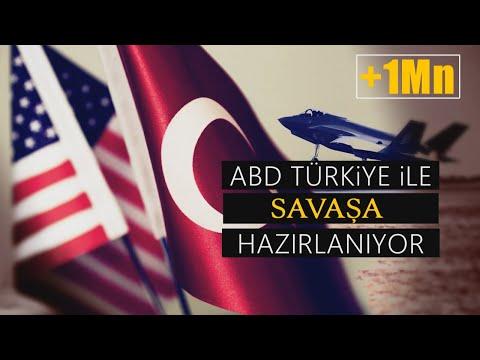 ABD Türkiye ile savaşa hazırlanıyor !