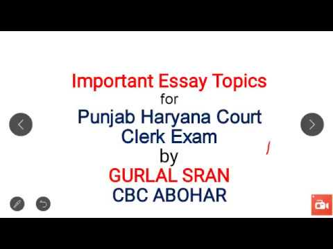 important essay topics for punjab haryana court clerk exam by  important essay topics for punjab haryana court clerk exam by gurlal sran