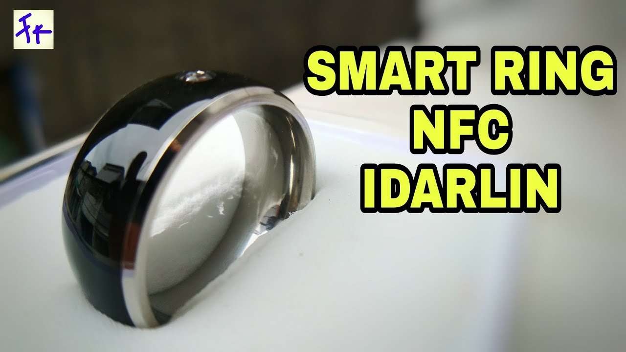 Smart Ring - NFC RING IDARLIN - Unboxing Hands On (Indonesia)