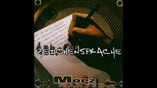 Mopz Wanted - Zerreißprobe