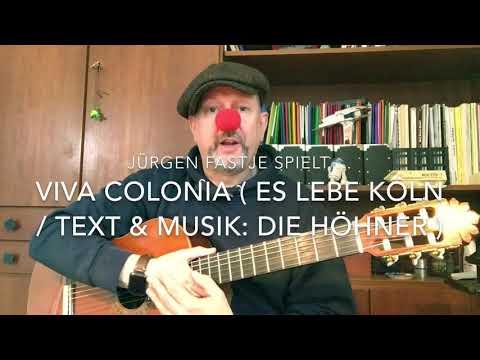 Viva Colonia / Es lebe Köln ( Karnevals-Lied / M&T: Die Höhner ), hier gespielt von Jürgen Fastje !