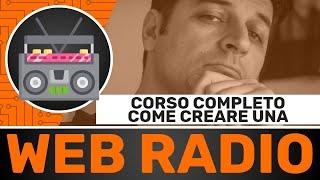 Come creare una Web Radio: Shoutcast, RadioDJ, Butt   CORSO COMPLETO