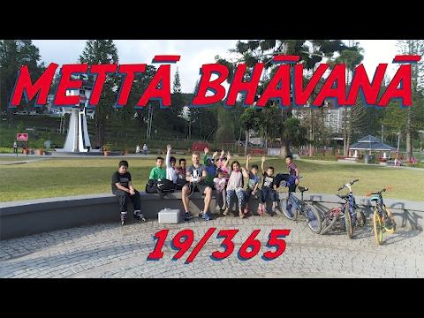 Mettā Bhāvanā (19/365)