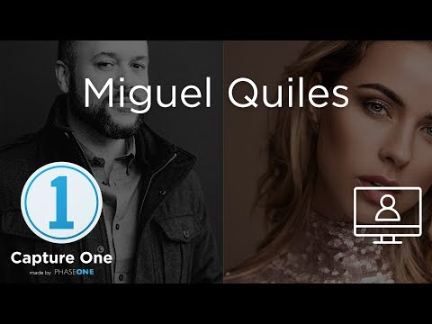 Miguel Quiles | Webinar | Capture One 12 thumbnail