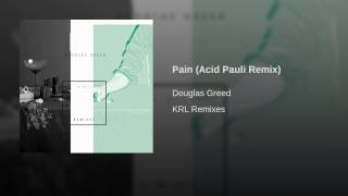 Pain (Acid Pauli Remix)
