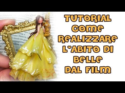 TUTORIAL - Come realizzare l'abito di Belle in FIMO dal film