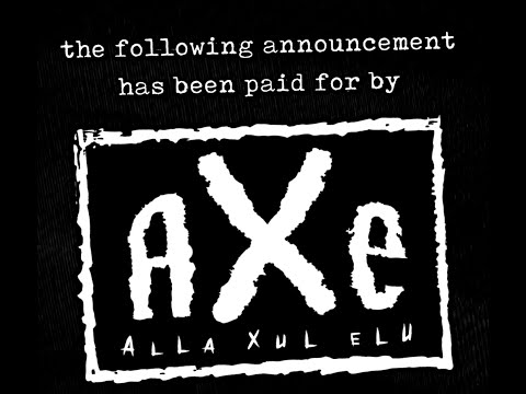 The following announcement has been paid for by A.X.E. - Alla Xul Elu