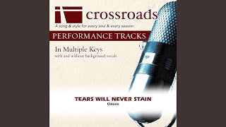 Tears Will Never Stain (Performance Track without Background Vocals in F)