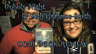 Unholy Night by Seth Grahame-Smith | Dual Book Review