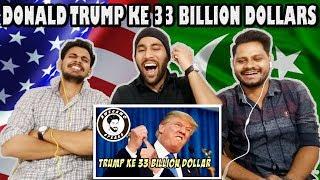 Indian Reaction On DONALD TRUMP KE 33 BILLION DOLLARS | AWESAMO SPEAKS