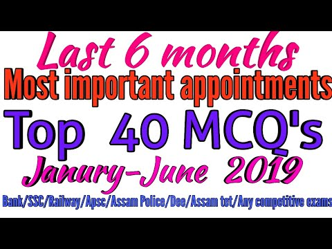 last-6-months-most-important-appointments/january-to-june-2019/top-40-mcq's-/bank/ssc/railway/apsc