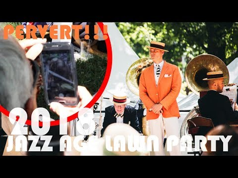 JAZZ AGE LAWN PARTY 2018 - Caught A Pervert