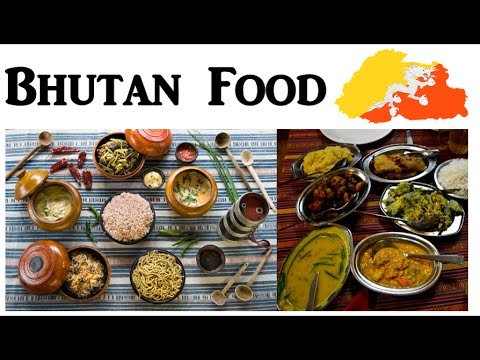 Bhutan food youtube bhutan food forumfinder Image collections