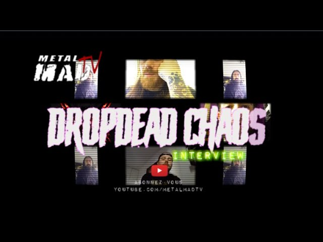 "Interview DROPDEAD CHAOS ""Lockdown"""