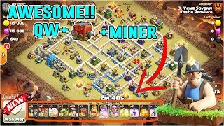 AWESOME!! QUEEN CHARGE MINER ATTACK STRATEGY TH12 IN CLASH OF CLANS
