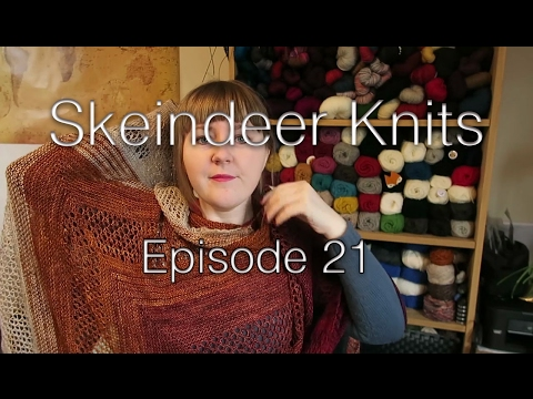 Skeindeer Knits Ep. 21: The shawl and the sweater