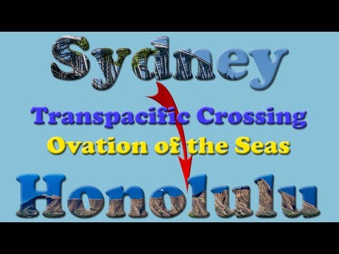 Ovation Of The Seas Transpacific Cruise Sydney To Hawaii Shores - May 2019
