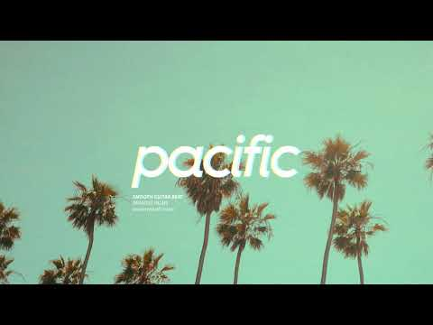 "Smooth Guitar Beat - ""Paradise Palms"" (Prod. Pacific) 