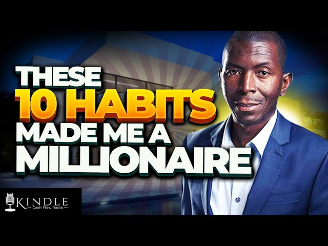 10 DAILY HABITS that made me a MILLIONAIRE with Amazon Kindle Publishing