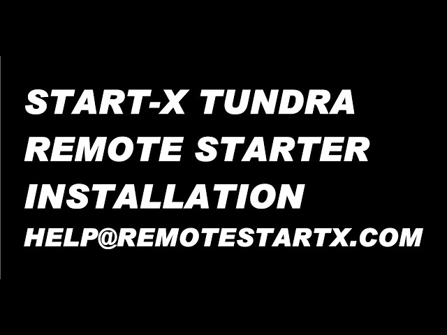 Start-X Tundra 18+ Installation Video