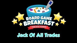 Board Game Breakfast - Jack of all Trades