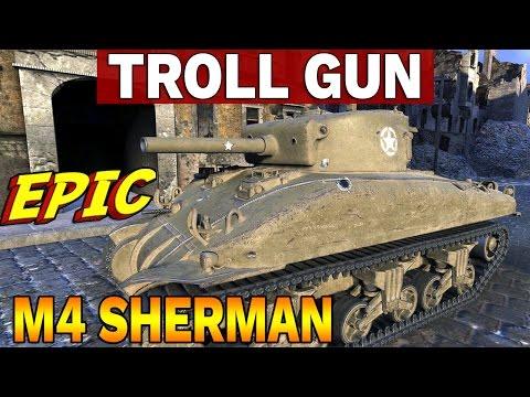 TROLL GUN - M4 Sherman - Epicka Bitwa - World of Tanks