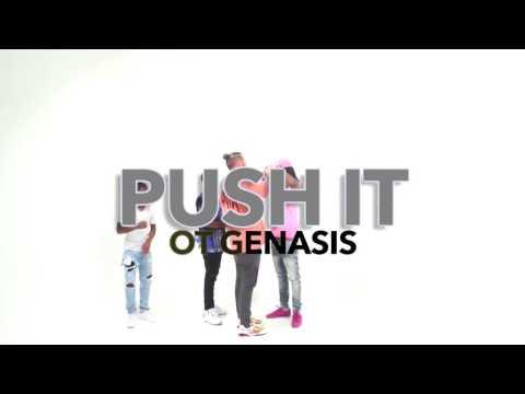 Push it ( dance ) o.t.genasis