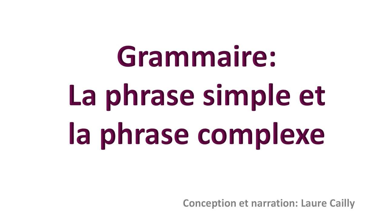 Grammaire Cm2 Phrase Simple Complexe Youtube