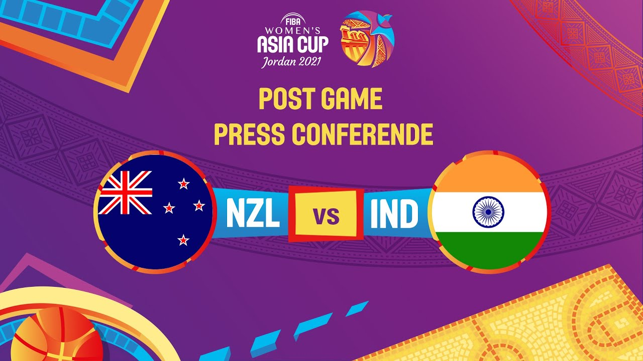 New Zealand v India - Press Conference   FIBA Women's Asia Cup 2021 - Division A