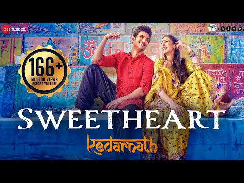 Sweetheart Full Video  Kedarnath  Sushant Singh  Sara Ali Khan  Dev Negi  Amit Trivedi