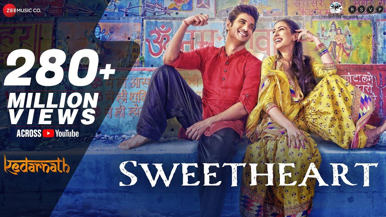 Sweetheart - Full Video   Kedarnath   Sushant Singh   Sara Ali Khan   Dev Negi   Amit Trivedi