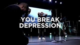 You Break Depression (spontaneous) - Amanda Cook   Bethel Music