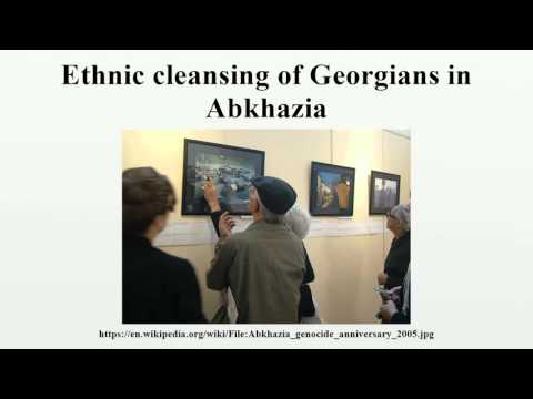 Ethnic cleansing of Georgians in Abkhazia